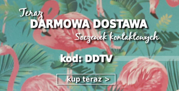 Darmowa Dostawa Soczewek Kontaktowych!
