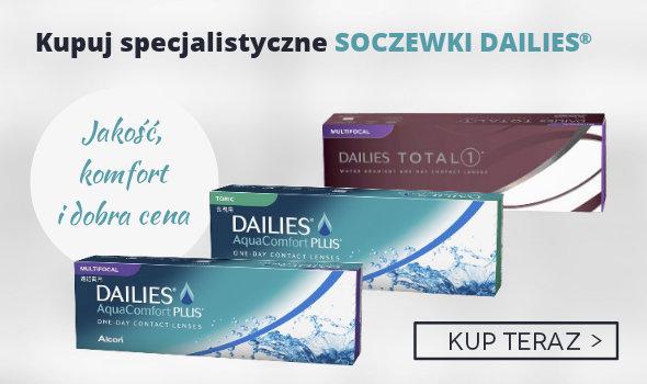 Specjalistyczne soczewki Dailies - komfort, jakość i dobra cena!