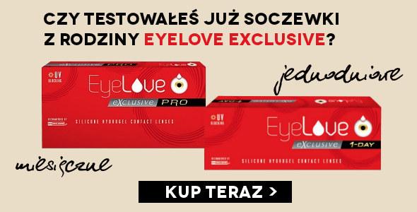 Testowałeś już soczewki z rodziny EyeLove Exclusive?